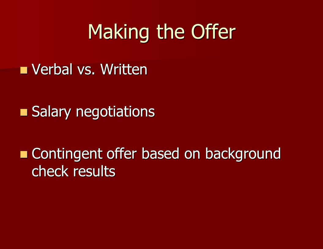 Making the Offer Verbal vs. Written Salary negotiations