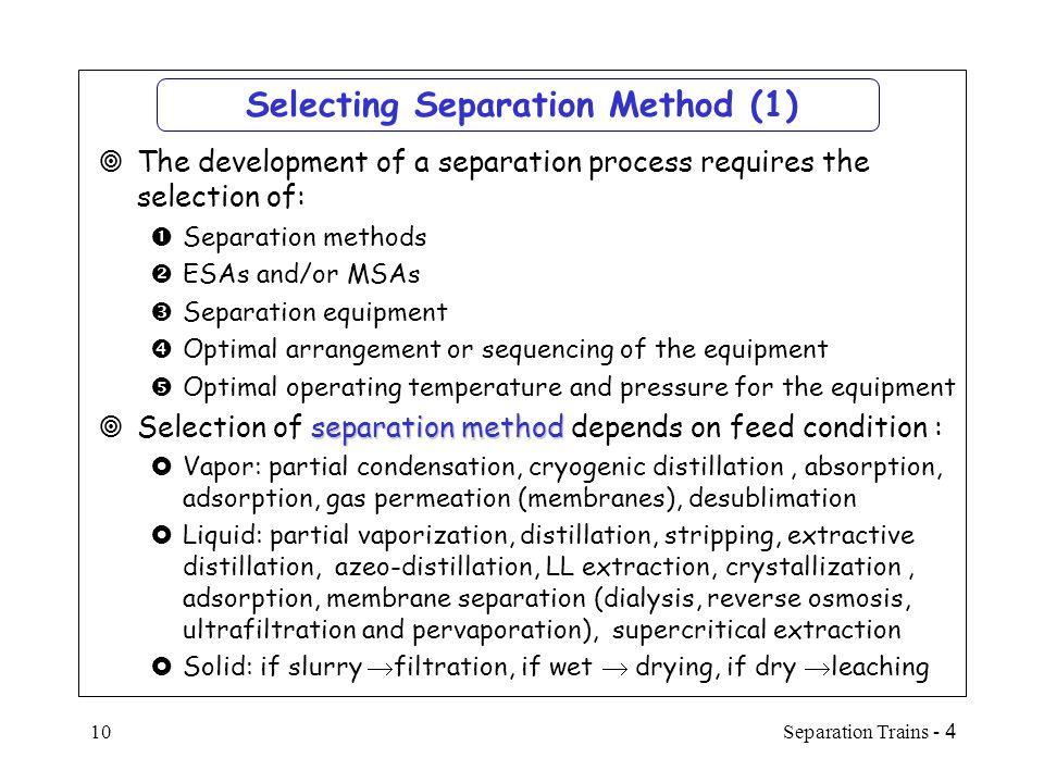 Selecting Separation Method (1)