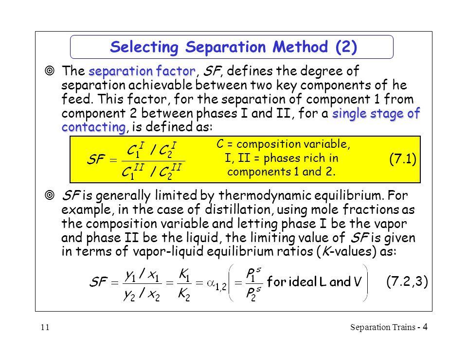 Selecting Separation Method (2)