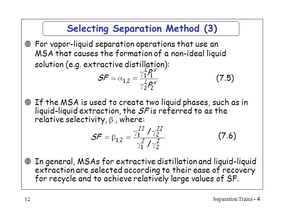 Selecting Separation Method (3)