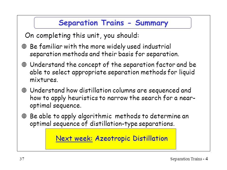 Separation Trains - Summary