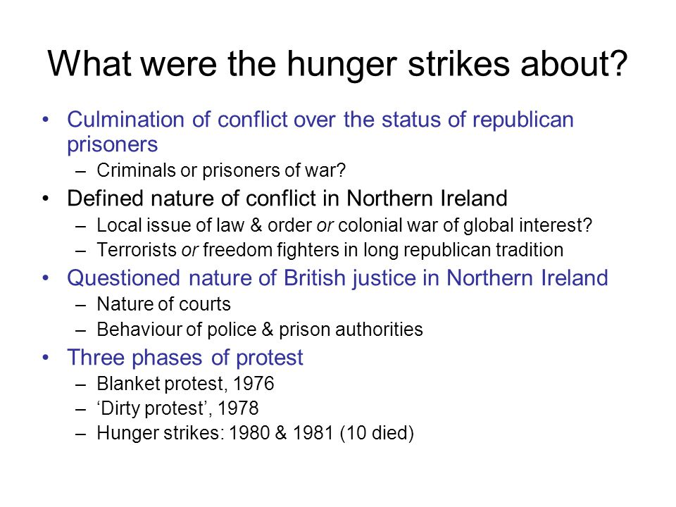 What were the hunger strikes about