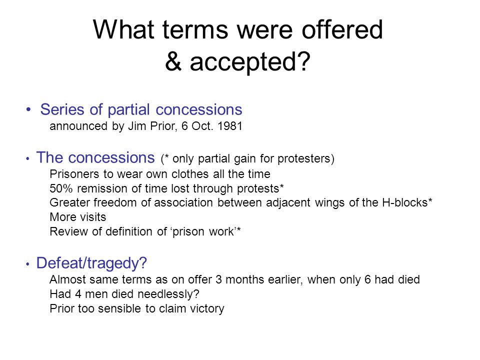 What terms were offered & accepted