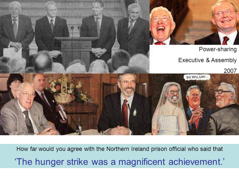 'The hunger strike was a magnificent achievement.'