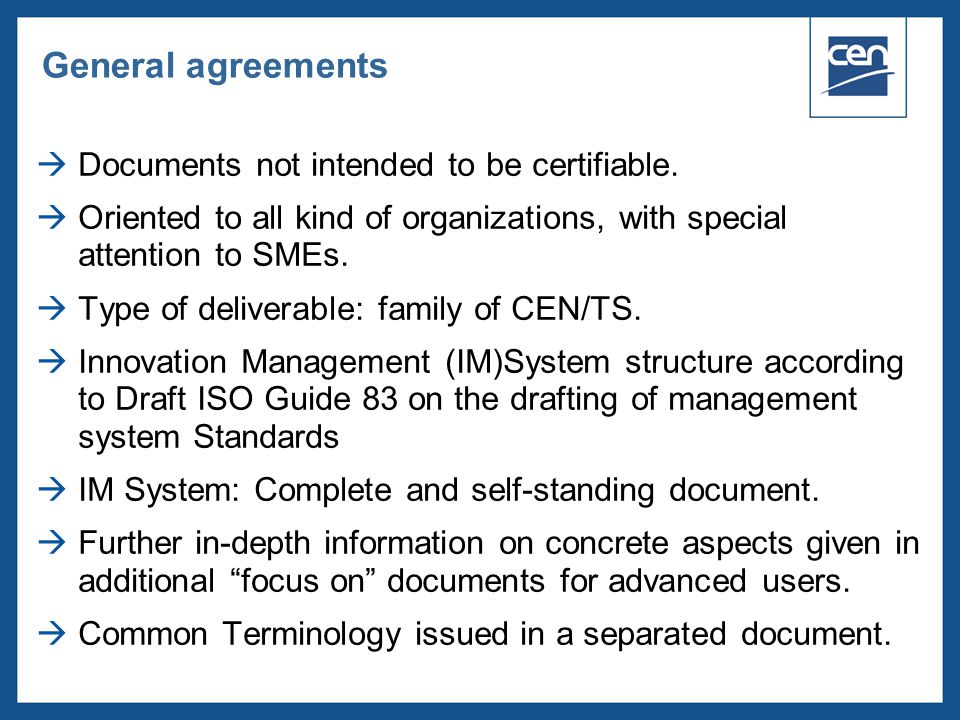 General agreements Documents not intended to be certifiable.
