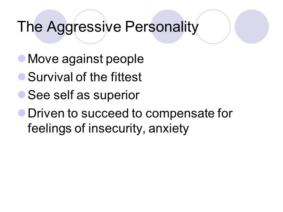 The Aggressive Personality
