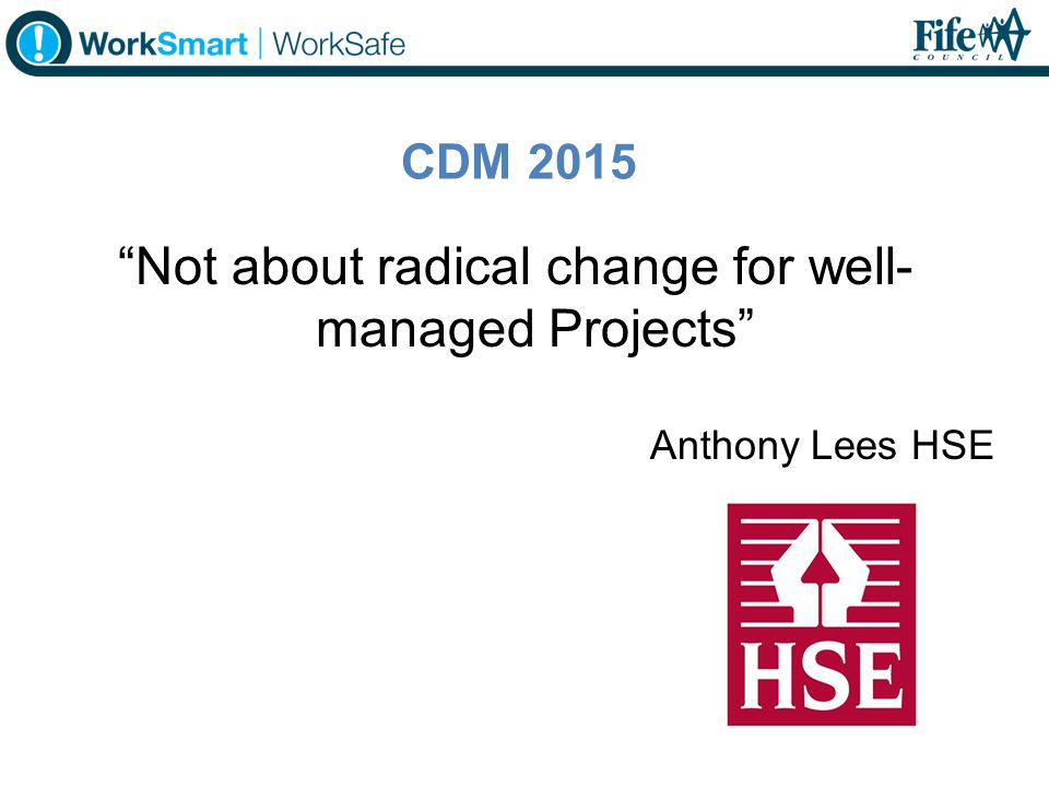 Not about radical change for well-managed Projects