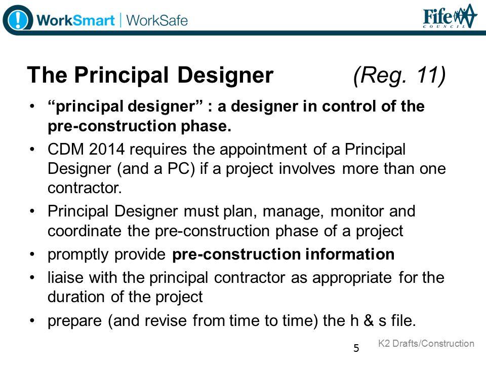 The Principal Designer (Reg. 11)