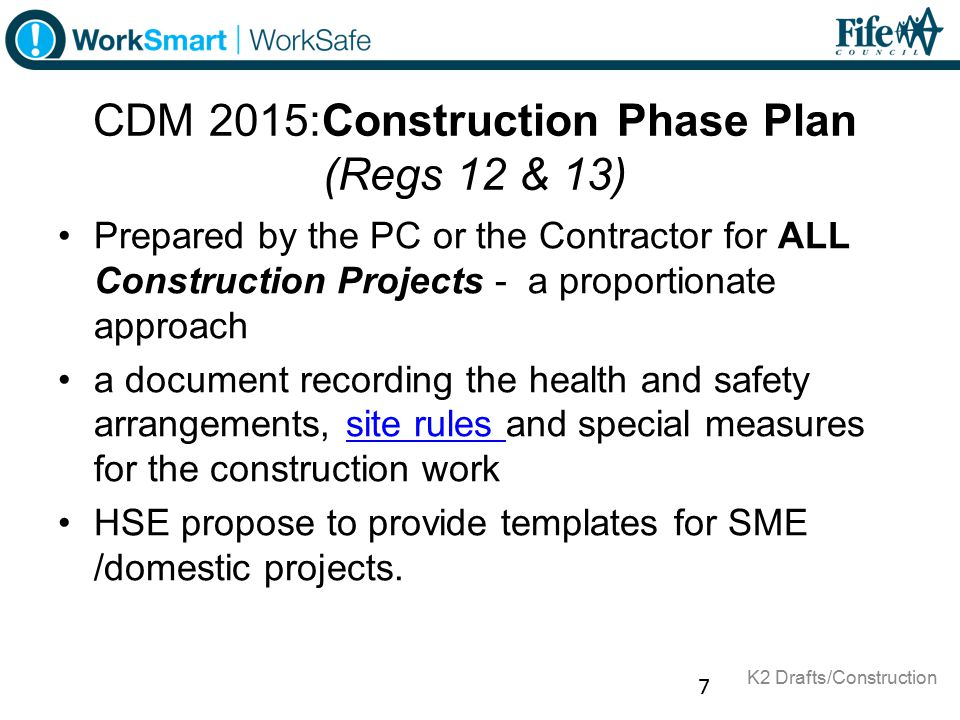 CDM 2015:Construction Phase Plan (Regs 12 & 13)