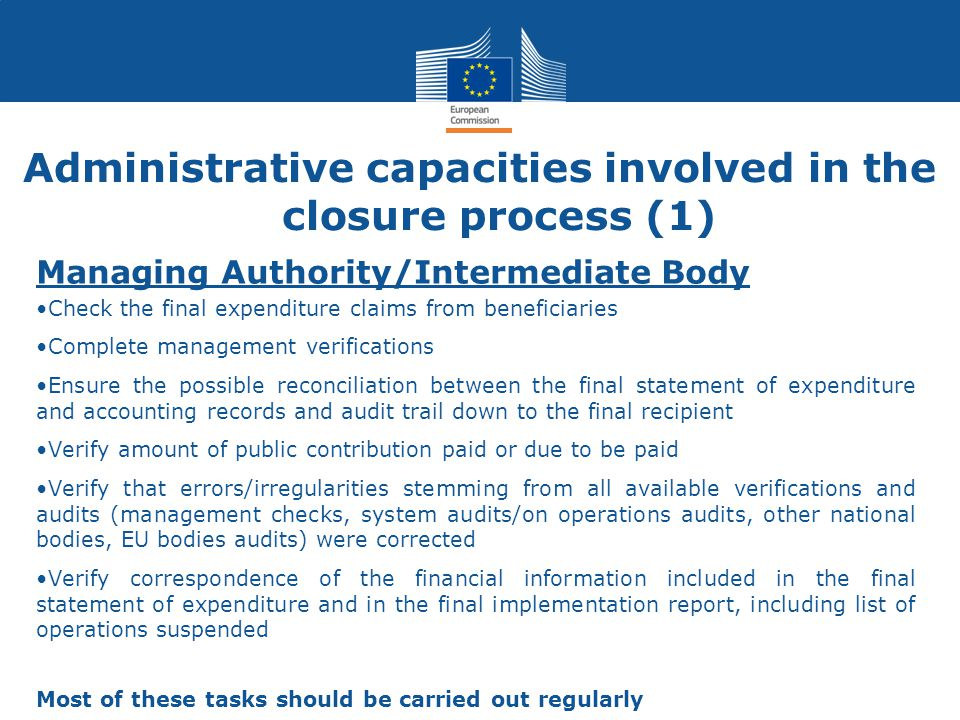 Administrative capacities involved in the closure process (1)