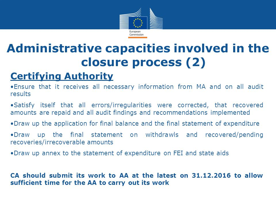 Administrative capacities involved in the closure process (2)