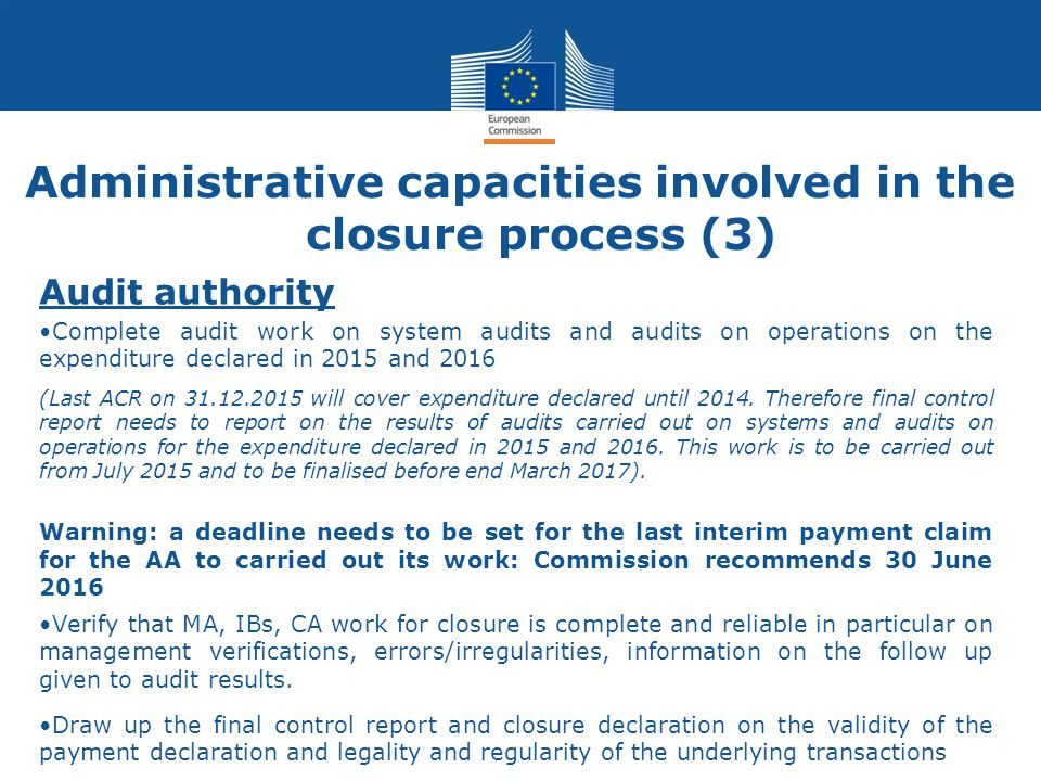 Administrative capacities involved in the closure process (3)