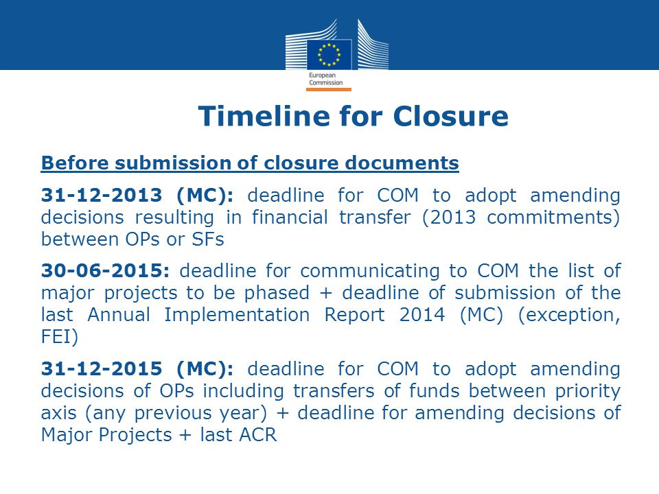 Timeline for Closure Before submission of closure documents
