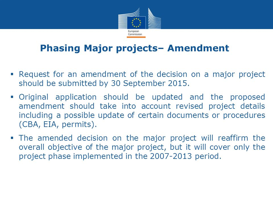 Phasing Major projects– Amendment