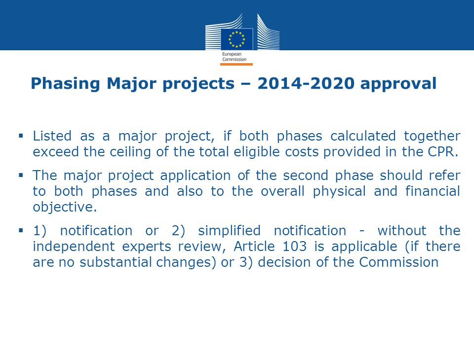 Phasing Major projects – 2014-2020 approval
