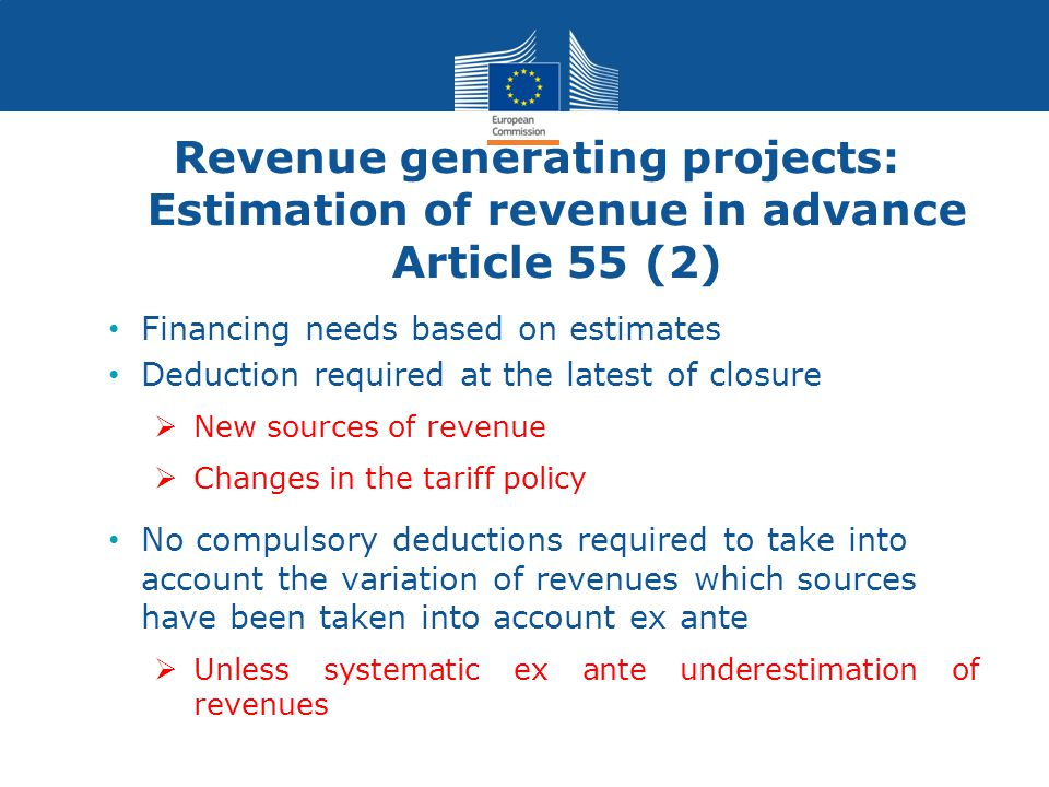 Revenue generating projects: Estimation of revenue in advance Article 55 (2)