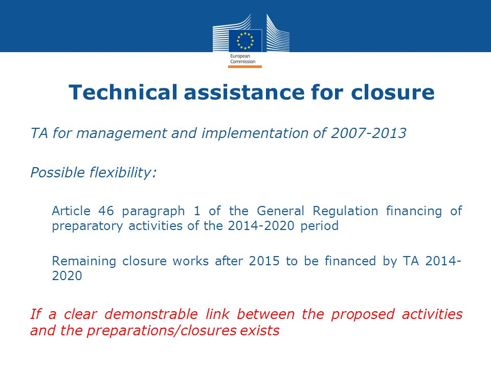 Technical assistance for closure