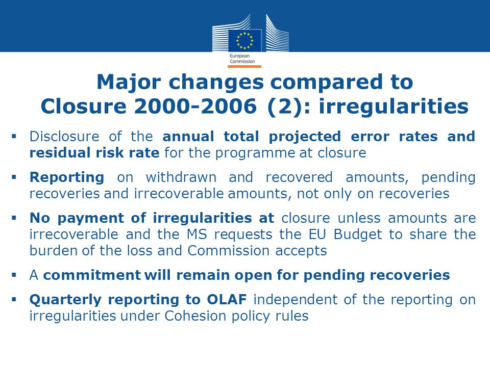 Major changes compared to Closure 2000-2006 (2): irregularities