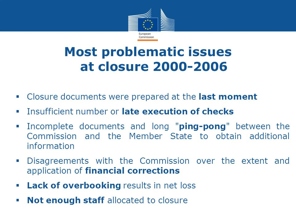 Most problematic issues at closure 2000-2006