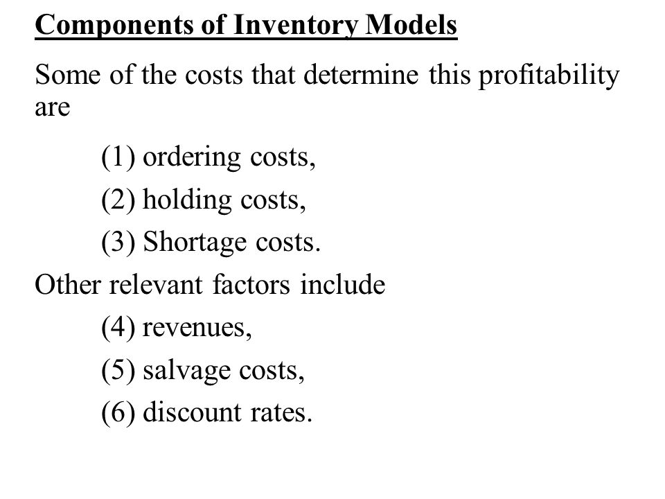Components of Inventory Models