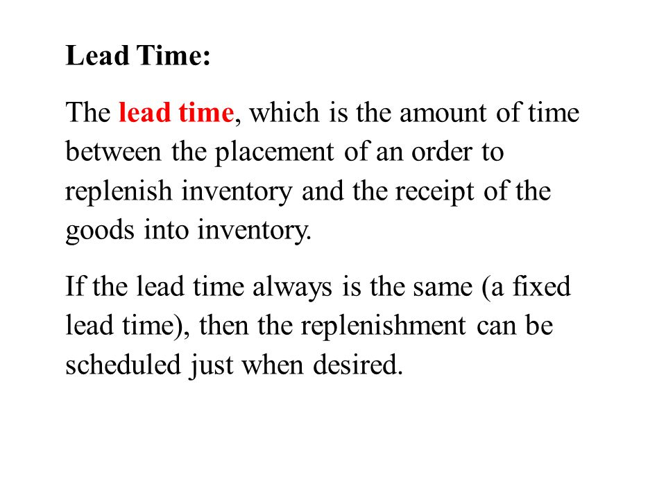 Lead Time: