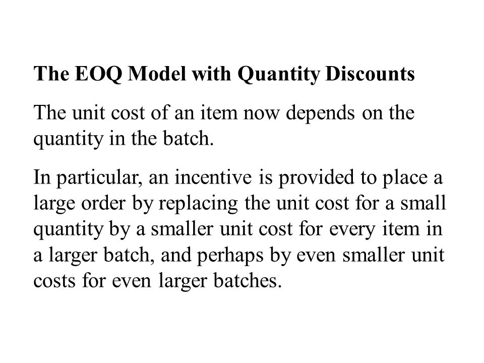 The EOQ Model with Quantity Discounts