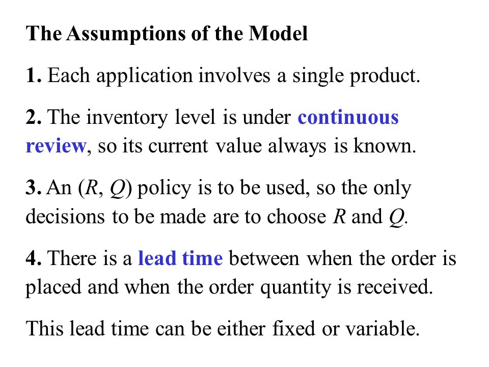 The Assumptions of the Model