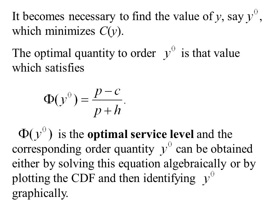 It becomes necessary to find the value of y, say , which minimizes C(y).