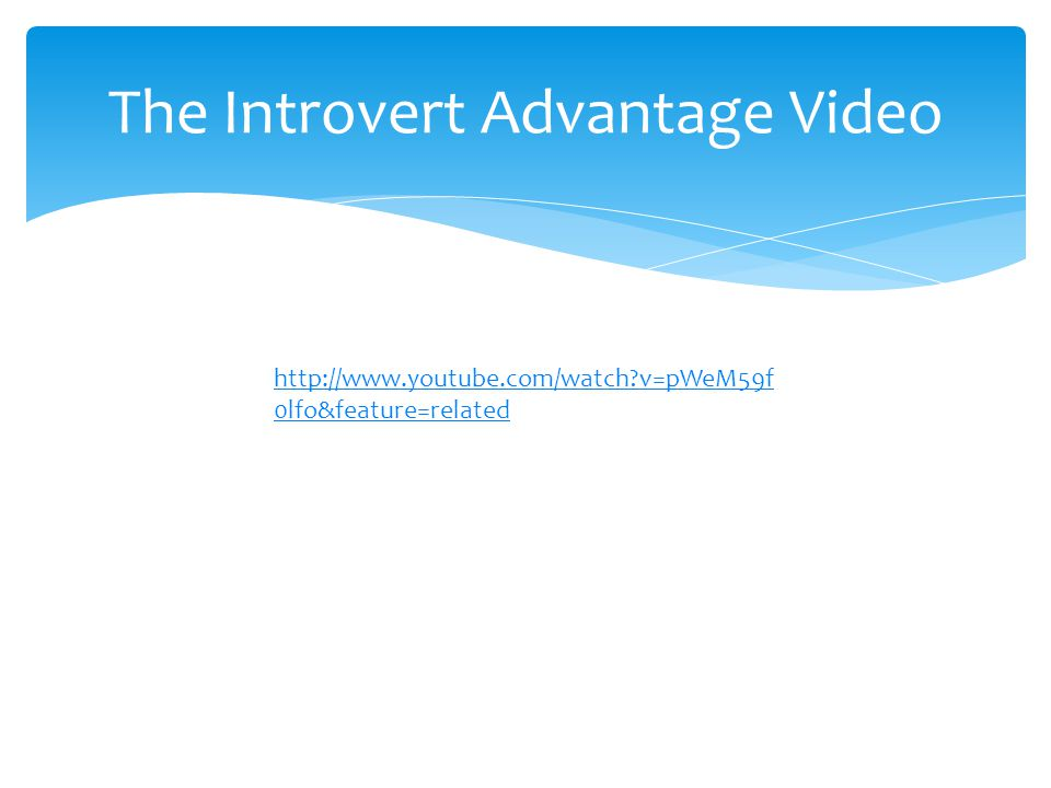 The Introvert Advantage Video