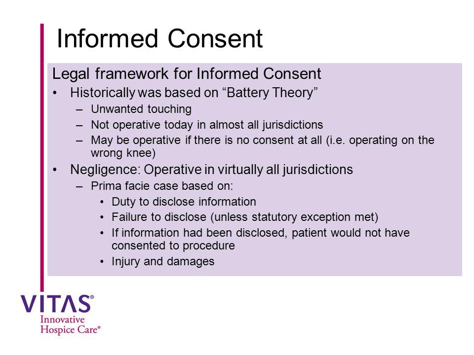 Informed Consent Legal framework for Informed Consent