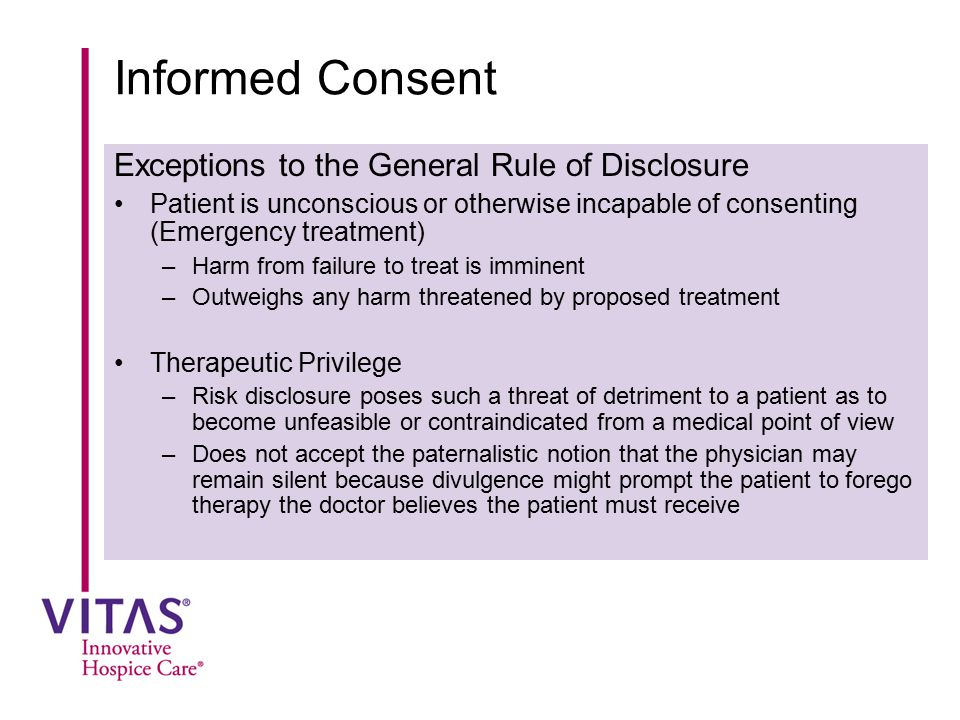Informed Consent Exceptions to the General Rule of Disclosure