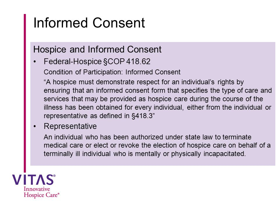 Informed Consent Hospice and Informed Consent
