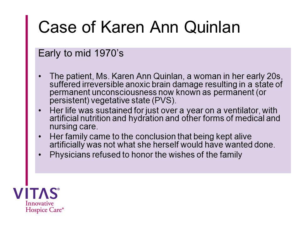 Case of Karen Ann Quinlan