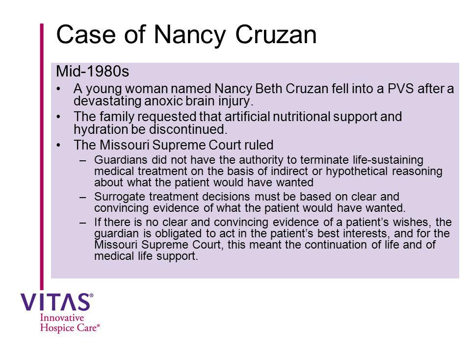 Case of Nancy Cruzan Mid-1980s
