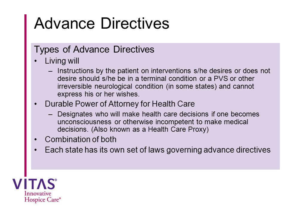 Advance Directives Types of Advance Directives Living will