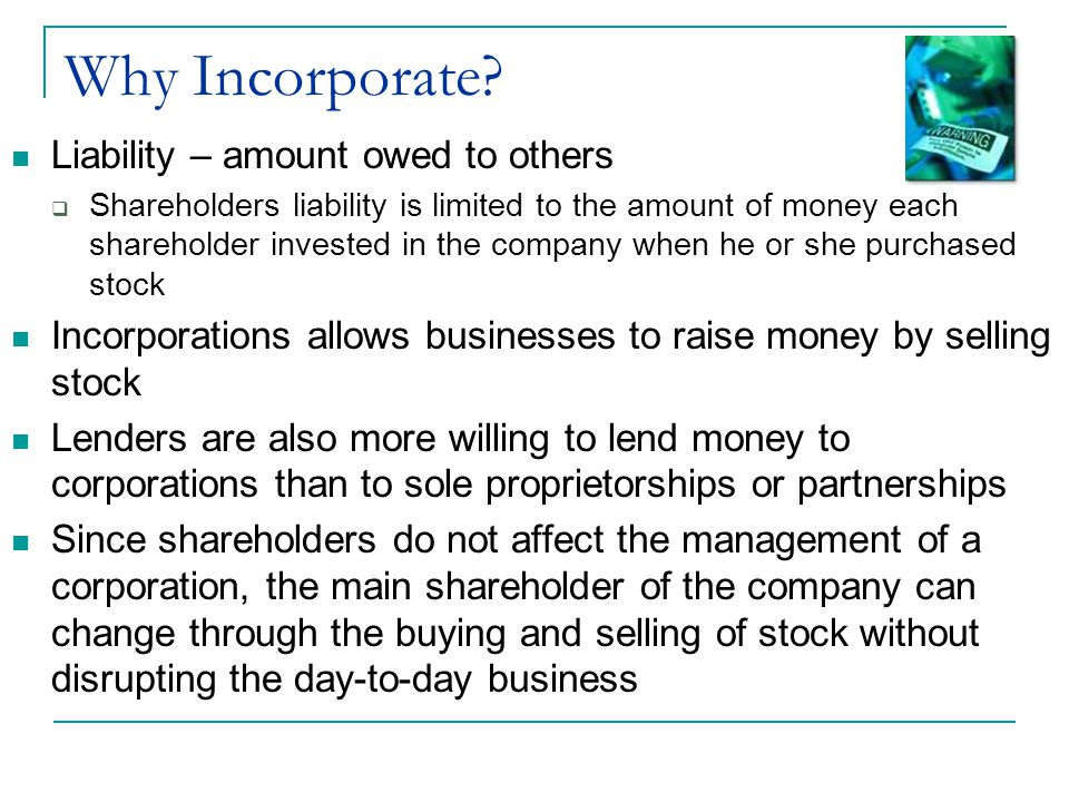 Why Incorporate Liability – amount owed to others