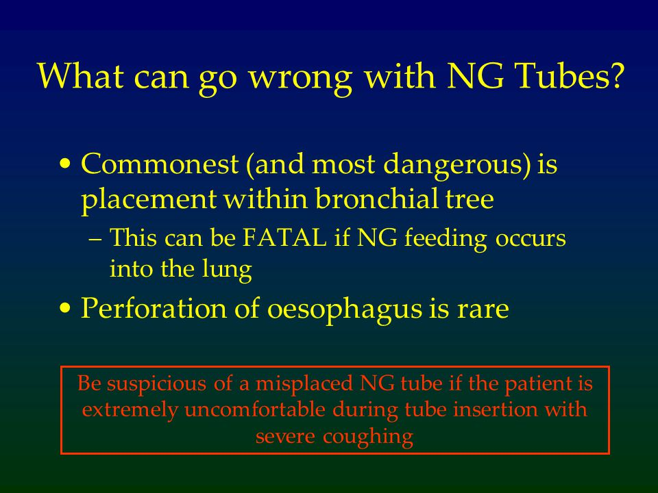What can go wrong with NG Tubes