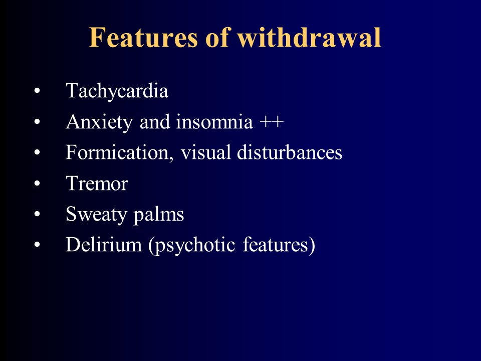 Features of withdrawal