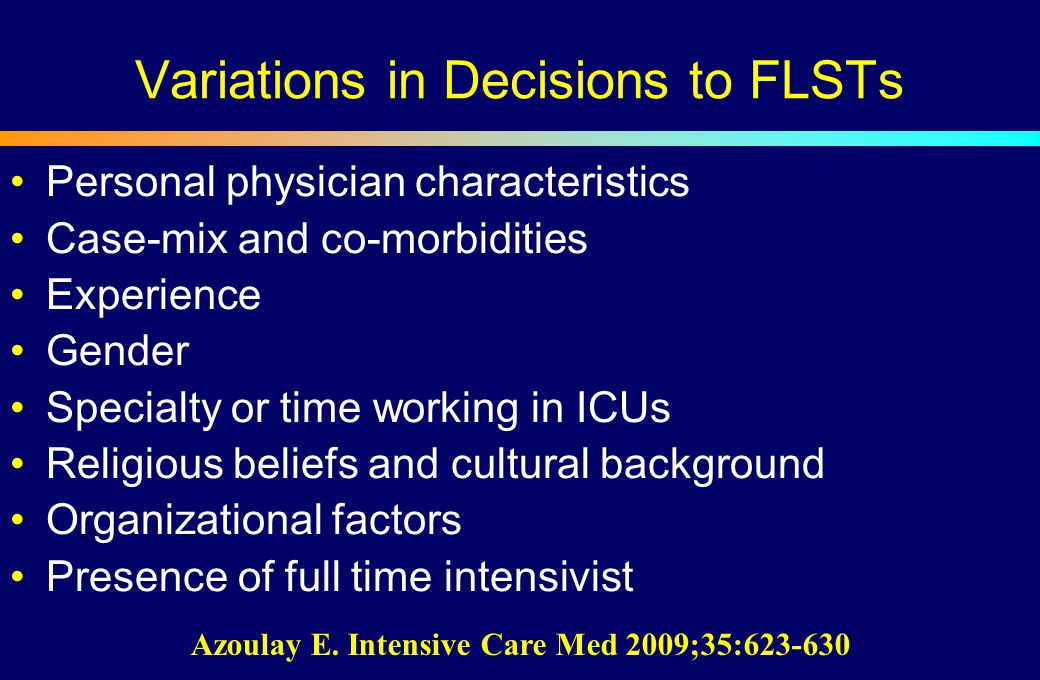 Variations in Decisions to FLSTs