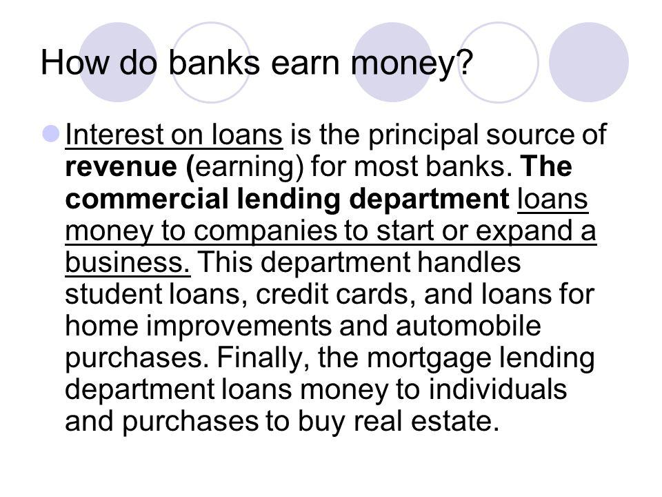 How do banks earn money