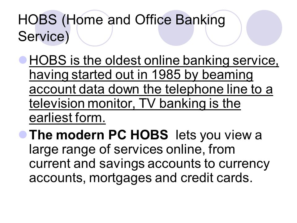 HOBS (Home and Office Banking Service)
