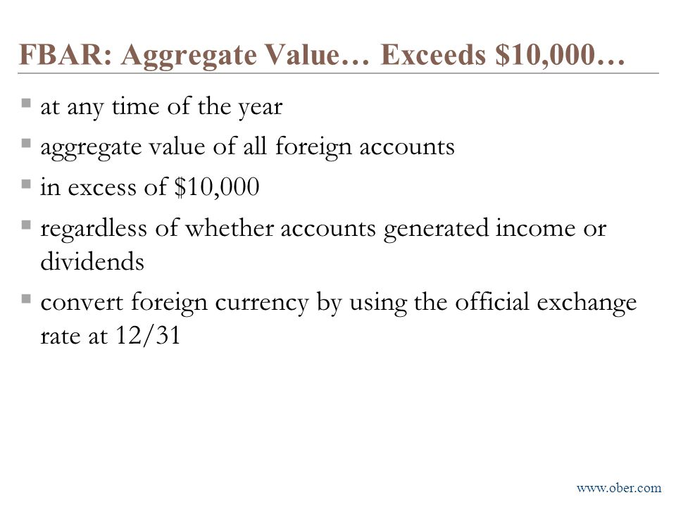 FBAR: Aggregate Value… Exceeds $10,000…