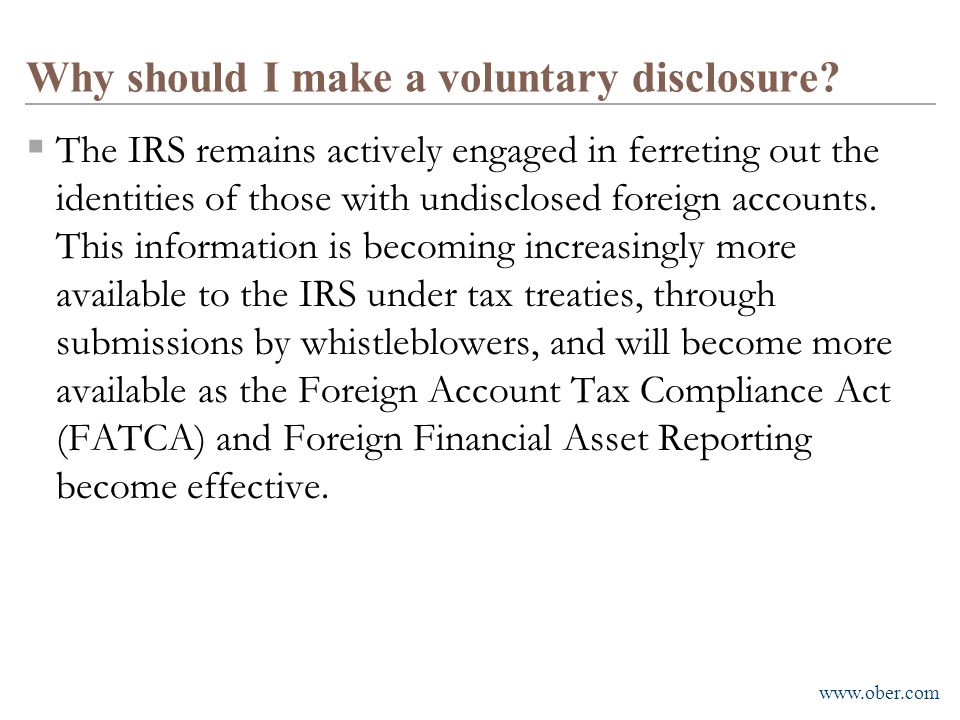 Why should I make a voluntary disclosure