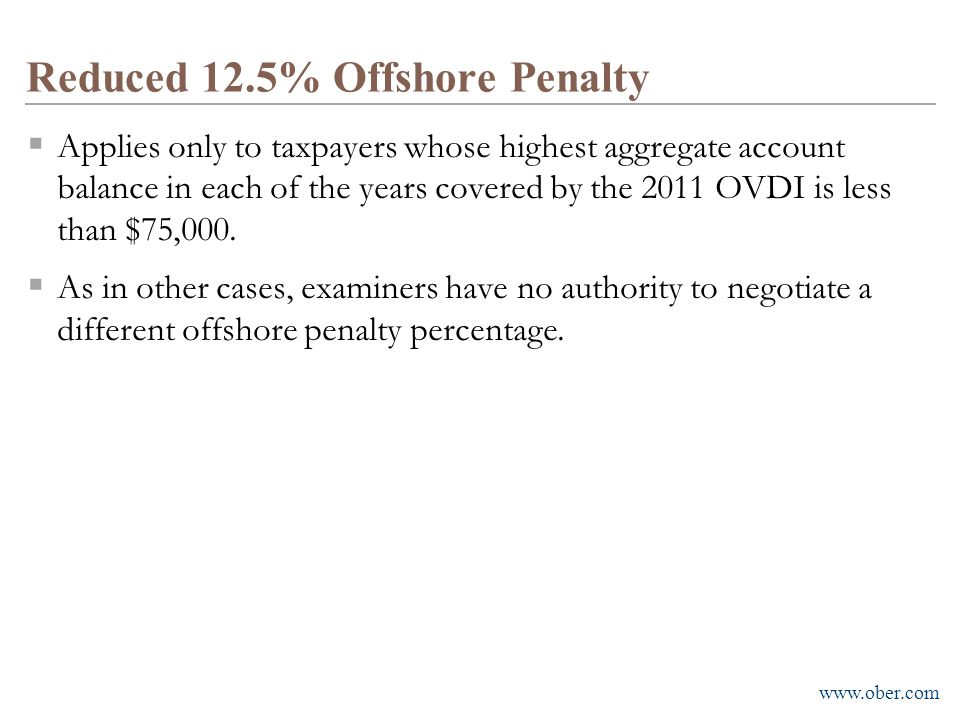 Reduced 12.5% Offshore Penalty