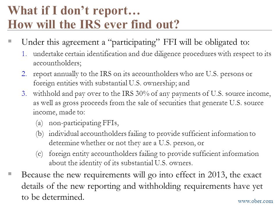 What if I don't report… How will the IRS ever find out