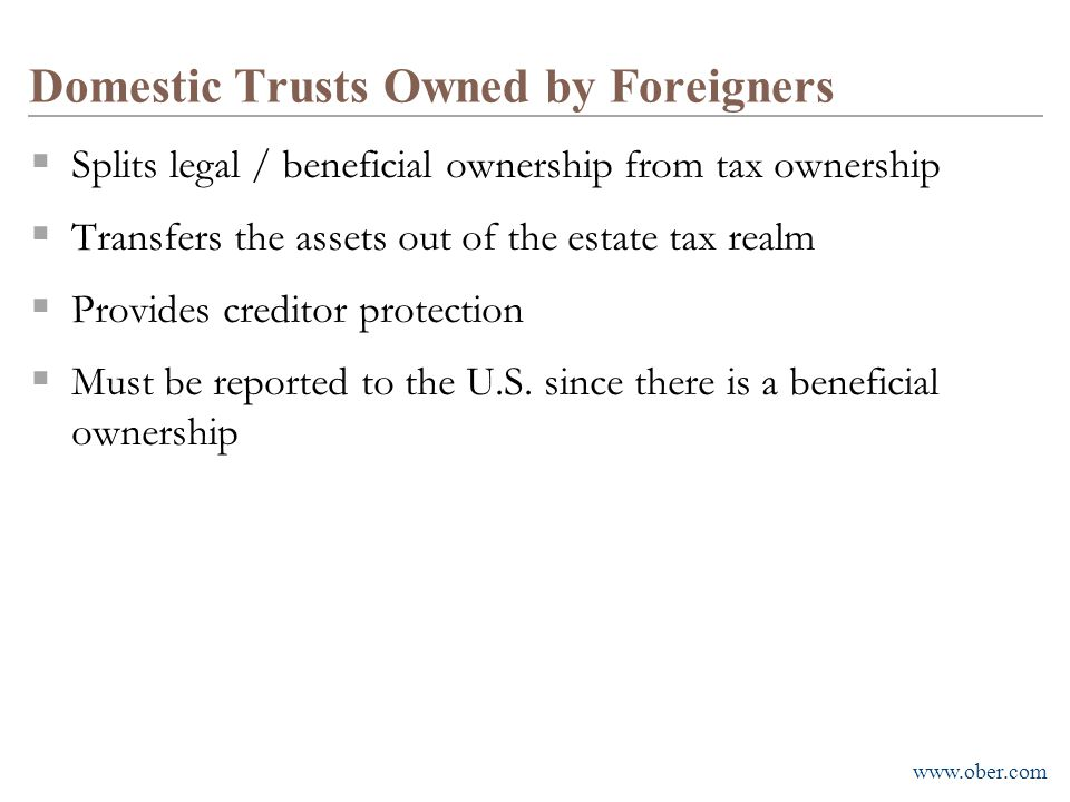 Domestic Trusts Owned by Foreigners