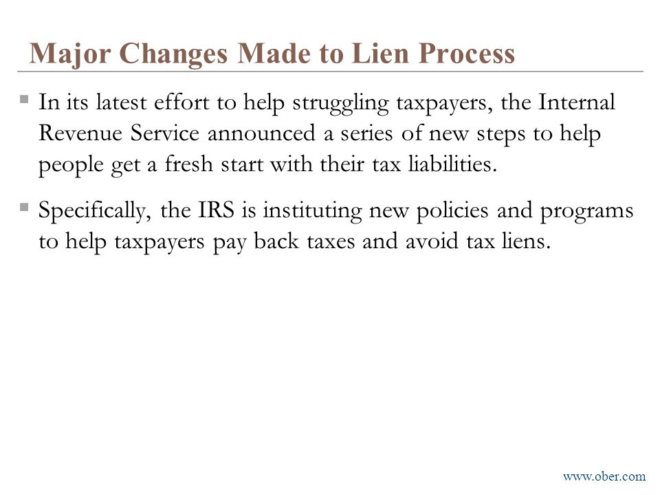 Major Changes Made to Lien Process