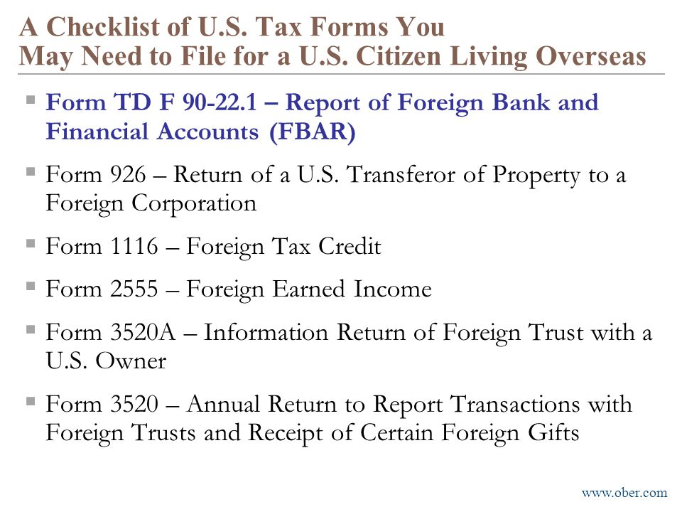 A Checklist of U. S. Tax Forms You May Need to File for a U. S