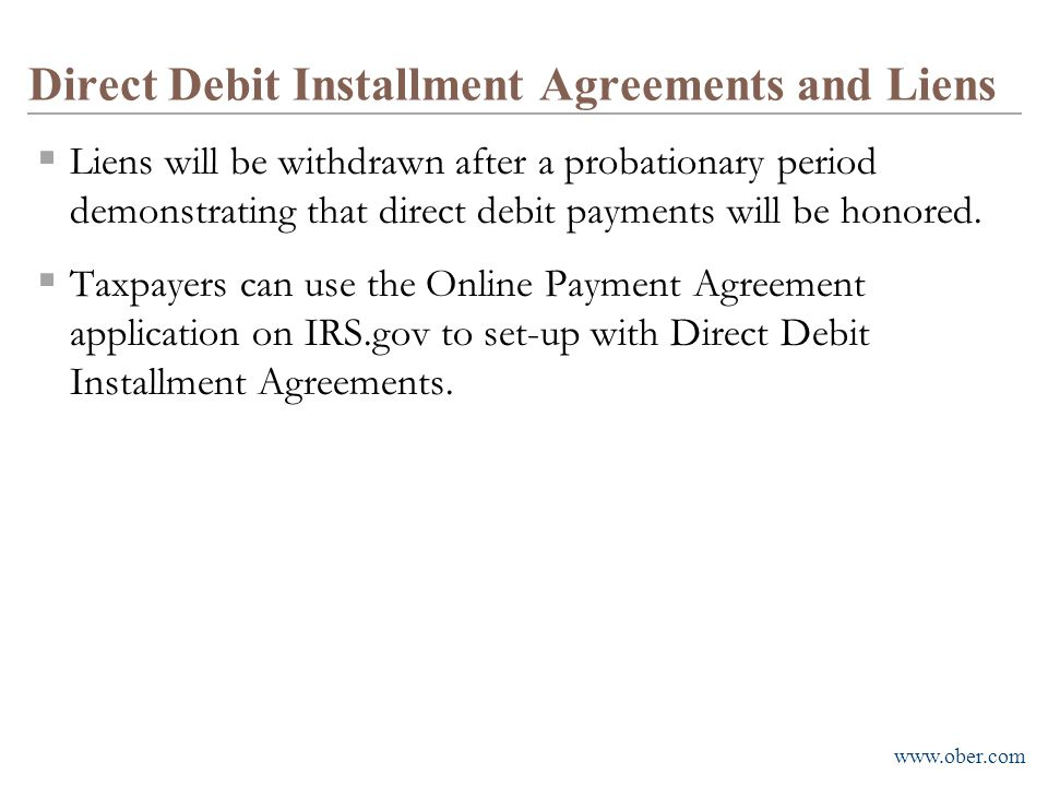 Direct Debit Installment Agreements and Liens