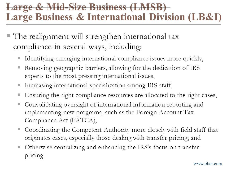 Large & Mid-Size Business (LMSB) Large Business & International Division (LB&I)